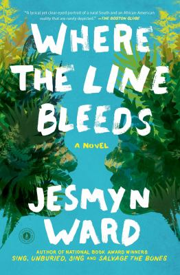 Where the line bleeds : a novel