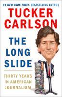 The Long Slide