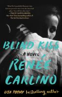Blind kiss : a novel