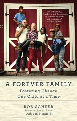 A forever family :  fostering change one child at a time