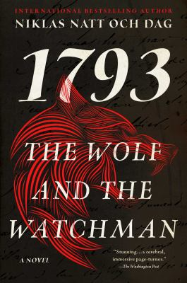 The Wolf and the Watchman A Novel