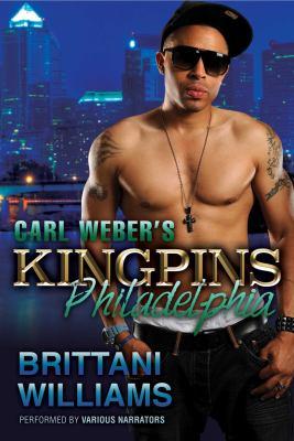 Carl Weber's Kingpins. Philadelphia