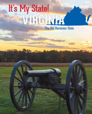 Virginia :  the Old Dominion State