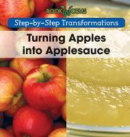 Turning Apples into Applesauce