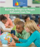 Building Bridges to People Different from You