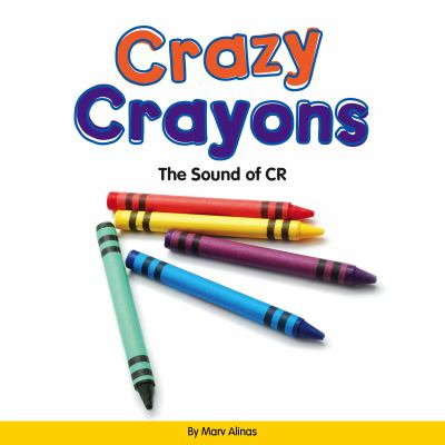 Crazy crayons :  the sound of CR