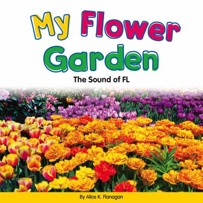 My flower garden :  the sound of FL