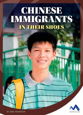 Chinese immigrants :  in their shoes
