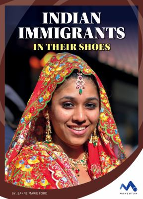 Indian immigrants :  in their shoes