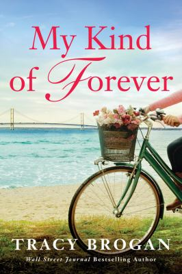 My kind of forever :  a Trillium Bay novel