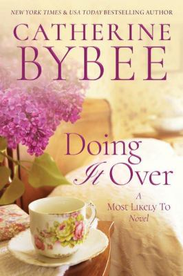 Doing it over : a most likely to novel