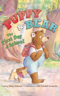 Puppy & Bear : the first day of school