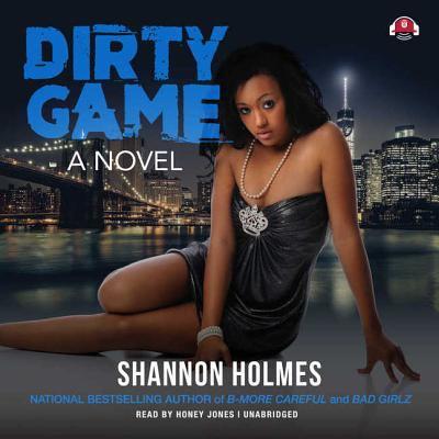 Dirty game a novel