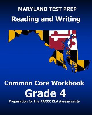 Maryland test prep reading and writing common core workbook