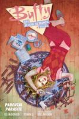 Buffy the high school years :  parental parasite