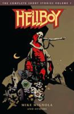 Hellboy, the complete short stories. Vol. 01