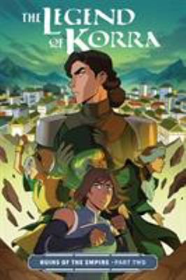The legend of Korra :  ruins of the empire. Part two