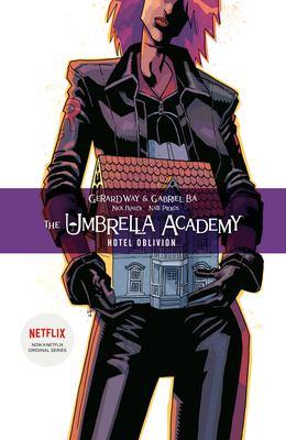 The Umbrella Academy. Vol. 03, Hotel Oblivion