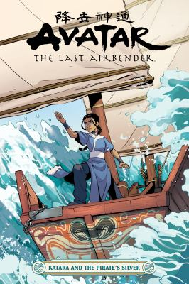 Avatar, the last airbender. Katara and the pirate's silver