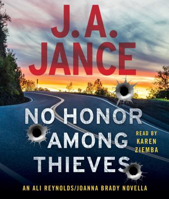 No honor among thieves an Ali Reynolds/Joanna Brady novella