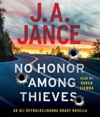 No honor among thieves an Ali Reynolds/Joanna Brady novella