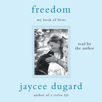 Freedom : my book of firsts