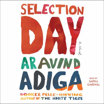 Selection day : a novel