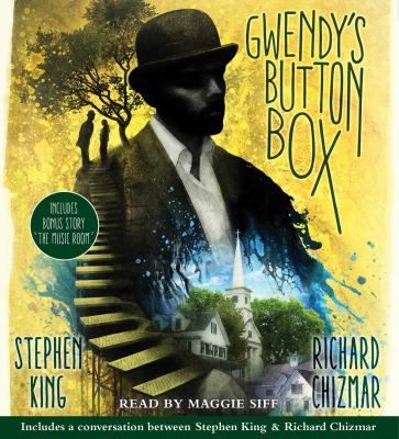 Gwendy's button box :  Includes Bonus Story The Music Room
