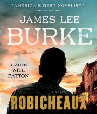 Robicheaux :  a novel