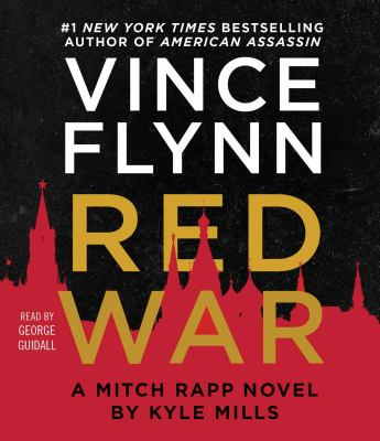 Red war: a Mitch Rapp novel