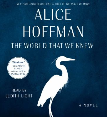 The World That We Knew a Novel