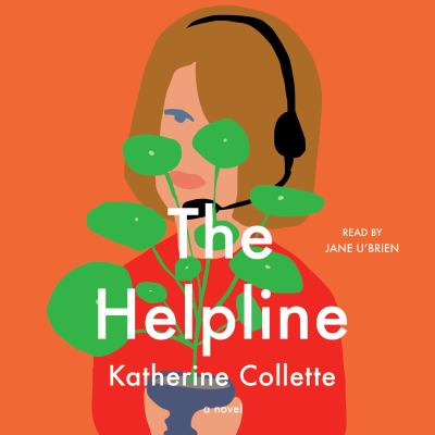 Helpline, The A Novel