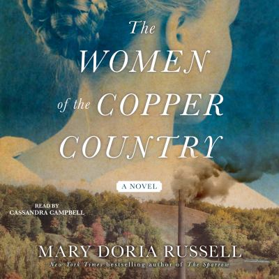 Women of the Copper Country, The A Novel