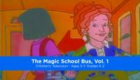 The Magic School Bus. Vol. 1.