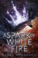 A Spark of White Fire