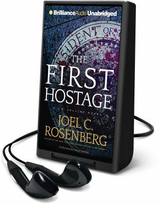 The first hostage : a J. B. Collins  novel