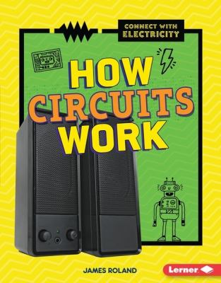 How Circuits Work.