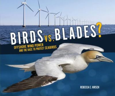 Birds vs. blades? : offshore wind power and the race to protect seabirds