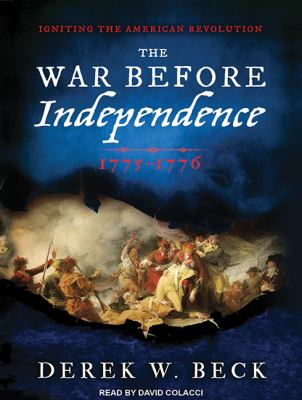 The War Before Independence