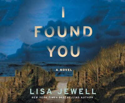 I found you : a novel