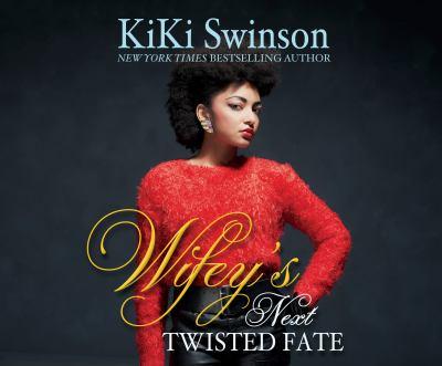 Wifey's Next Twisted Fate