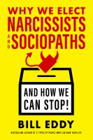 Why We Elect Narcissists and Sociopaths