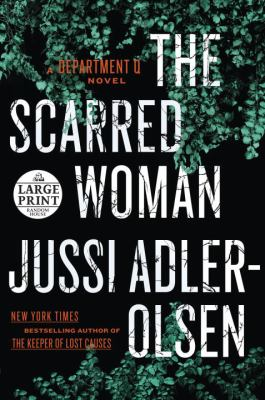 The scarred woman : a Department Q novel
