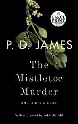 The mistletoe murder : and other stories