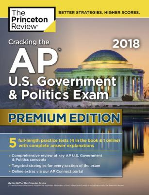 Cracking the AP.   U.S. government & politics exam 2018