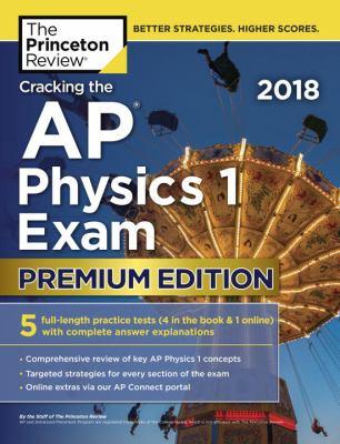 Cracking the AP physics 1 exam 2018