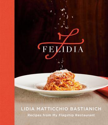 Felidia :  recipes from my flagship restaurant