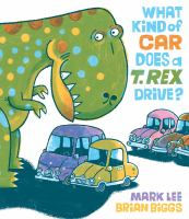 What Kind of Car Does a T. Rex Drive