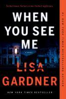 When You See Me--A Novel