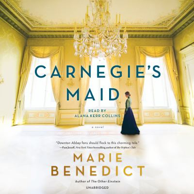 Carnegie's maid a novel